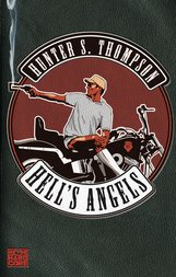 Hunter S.  Thompson - Hell's Angels