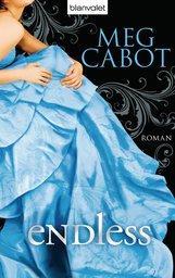 Meg  Cabot - Endless