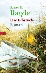 Anne B.  Ragde - Das Erbstück
