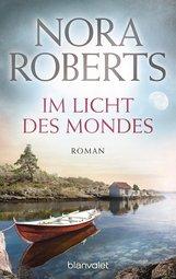 Nora  Roberts - Im Licht des Mondes