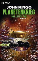 John  Ringo - Planetenkrieg - Das letzte Tor
