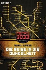 Andrej  Djakow - Die Reise in die Dunkelheit