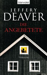 Jeffery  Deaver - Die Angebetete