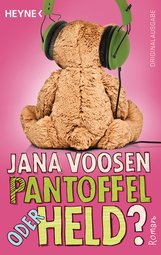 Jana  Voosen - Pantoffel oder Held?