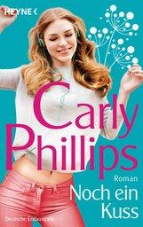Carly  Phillips - Noch ein Kuss