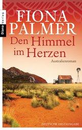 Fiona  Palmer - Den Himmel im Herzen