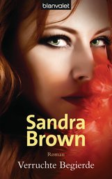 Sandra  Brown - Verruchte Begierde