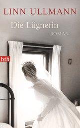 Linn  Ullmann - Die Lügnerin