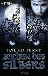 Patricia  Briggs - Zeichen des Silbers