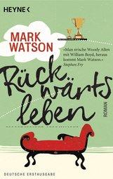 Mark  Watson - Rückwärtsleben