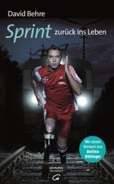 David  Behre - Sprint zurück ins Leben