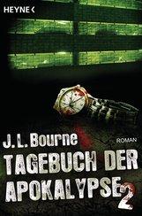 J.L.  Bourne - Tagebuch der Apokalypse 2