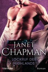 Janet  Chapman - Lockruf der Highlands
