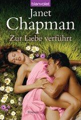 Janet  Chapman - Zur Liebe verführt