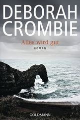 Deborah  Crombie - Alles wird gut