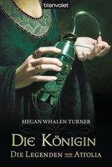Megan  Whalen Turner - Die Legenden von Attolia 2