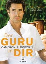 Cameron  Alborzian - Der Guru in dir