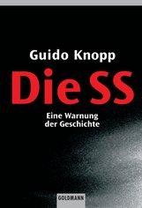 Guido  Knopp - Die SS