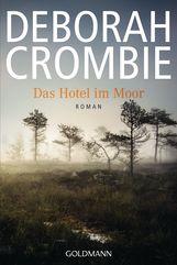Deborah  Crombie - Das Hotel im Moor