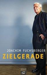 Joachim  Fuchsberger - Zielgerade