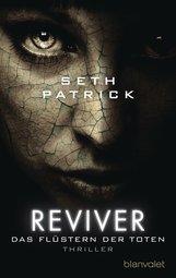 Seth  Patrick - Reviver - Das Flüstern der Toten
