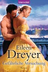 Eileen  Dreyer - Gefährliche Versuchung