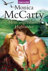 Monica  McCarty - Mein ungezähmter Highlander