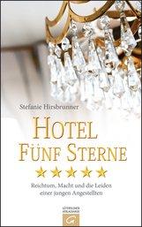 Stefanie  Hirsbrunner - Hotel Fünf Sterne