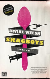 Irvine  Welsh - Skagboys