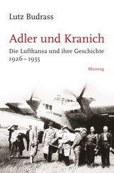 Lutz  Budrass - Adler und Kranich