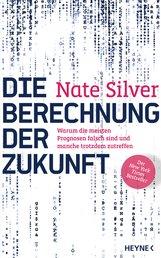 Nate  Silver - Die Berechnung der Zukunft