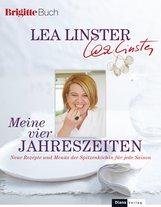 Léa  Linster - Meine vier Jahreszeiten