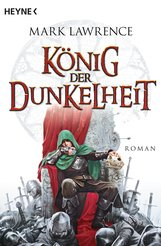 Mark  Lawrence - König der Dunkelheit