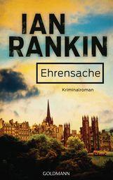 Ian  Rankin - Ehrensache - Inspector Rebus 4