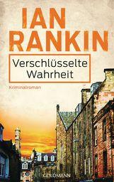 Ian  Rankin - Verschlüsselte Wahrheit - Inspector Rebus 5