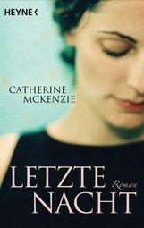 Catherine  McKenzie - Letzte Nacht