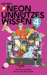 NEON  (Hrsg.) - Unnützes Wissen 4