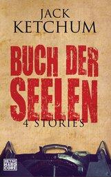 Jack  Ketchum - Buch der Seelen