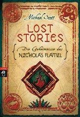 Michael  Scott - Die Geheimnisse des Nicholas Flamel - Lost Stories