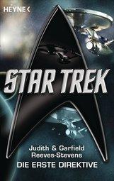 Judith  Reeves-Stevens, Garfield  Reeves-Stevens - Star Trek: Die Erste Direktive
