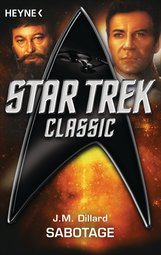 J. M.  Dillard - Star Trek - Classic: Sabotage