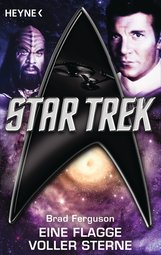 Brad  Ferguson - Star Trek: Eine Flagge voller Sterne