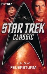 L. A.  Graf - Star Trek - Classic: Feuersturm