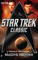 Howard  Weinstein - Star Trek - Classic: McCoys Tochter