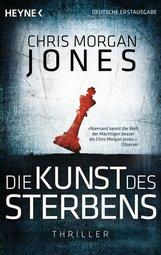 Chris Morgan  Jones - Die Kunst des Sterbens