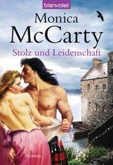 Monica  McCarty - Stolz und Leidenschaft