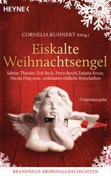 Cornelia  Kuhnert  (Hrsg.) - Eiskalte Weihnachtsengel