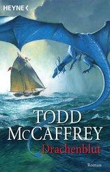Todd  McCaffrey - Drachenblut