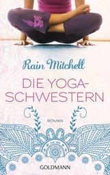 Rain  Mitchell - Die Yogaschwestern