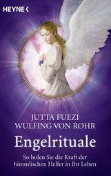 Jutta  Fuezi, Wulfing von Rohr - Engelrituale
